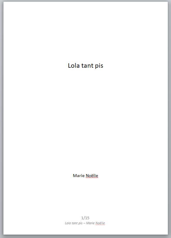 Lola tant pis texte nouvelle Marie Noelie extrait