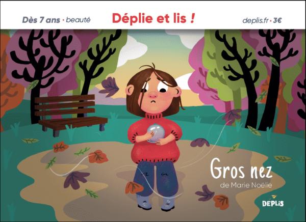 histoire courte DEPLIS Marie Noëlie- Gros nez