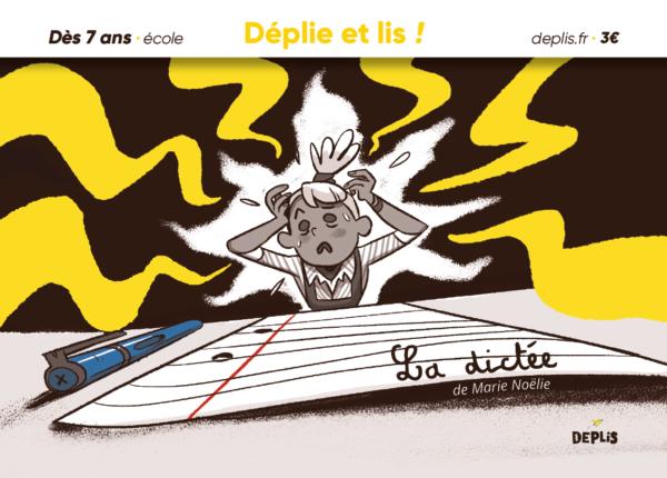 histoire courte DEPLIS Marie Noëlie- La dictée