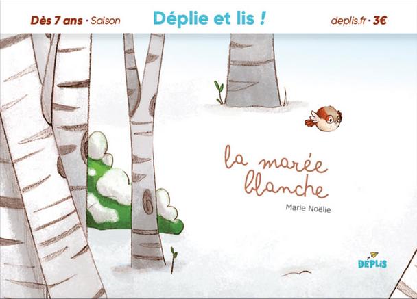 La marée blanche Marie Noëlie DEPLIS concept lecture 4 10 ans